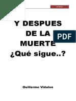 LIBROYDESPUESDELAMUERTEQUESIGUEGUILLERMOVIDALONCORREGIDO.pdf