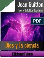 Jean Guitton- Dios y La Ciencia