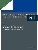 Visión Binocular Diagnóstico y Tratamiento - Borràs García, M. Rosa, Gispets Parcerisas, Joan, Ondategui Parra, Juan Carlos