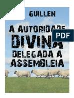 A Autoridade Divina Delegada a Assembleia R Guillen