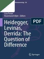 (Contributions To Phenomenology 86) Lisa Foran, Rozemund Uljée (eds.) - Heidegger, Levinas, Derrida_ The Question of Difference-Springer International Publishing (2016).pdf