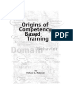 On the Origins of Competency in Training