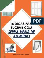 E-book 16 Dicas Para Lucrar Com Serralheria de Alumínio