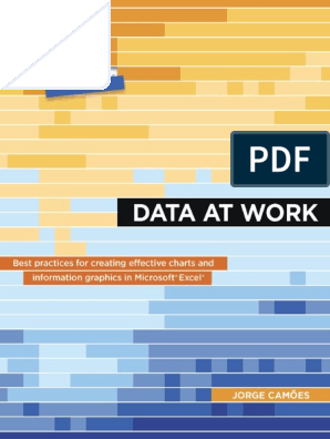Data-at-Work-Best-practices-for-creating-effective-charts-and-information-graphics-in-Microsoft- Excel.pdf | Évaluation neuropsychologique | Business