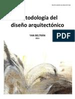 Metodología del diseño arquitectónico YAN BELTRÁN 2011.pdf