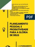 Planejamento Pessoal e Produtividade p/ glória de Deus