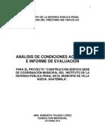 """ANÁLISIS DE CONDICIONES ACTUALES E INFORME DE EVALUACIÓN PARA EL PROYECTO """"CONSTRUCCIÓN EDIFICIO SEDE DE COORDINACIÓN MUNICIPAL DEL INSTENSA PÚBLICA PENAL EN EL MUNICIPIO DE VILLA NUEVA, GUATEMALA"""".  OCTUBRE 2015"""