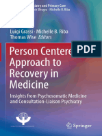 (Integrating Psychiatry and Primary Care) Luigi Grassi, Michelle B. Riba, Thomas Wise - Person Centered Approach to Recovery in Medicine-Springer International Publishing (2019).pdf