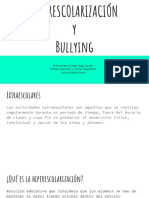 Hiperescolarización y bullying.