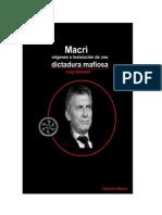 Beinstein Jorge - Macri - Origenes E Instalacion de Una Dictadura Mafiosa