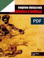 Delacroix, Eugène - Metafísica y Belleza.pdf