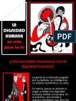 DEFENDER LA DIGNIDAD HUMANA