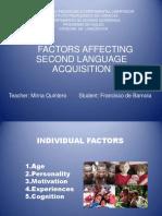 factorsaffectingsecondlanguageacquisition-120706013447-phpapp01