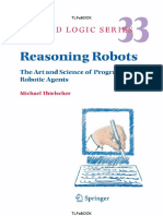 [Applied Logic Series 33] Michael Thielscher - Reasoning Robots_ The Art and Science of Programming Robotic Agents (2005, Springer).pdf