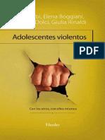 Adolescentes violentos_ Con los otros, con ellos mismos - Elisa Balbi & Elena Boggiani & Michele Dolce & Giulia Rinaldi.pdf
