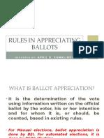 Rules in Appreciating Ballots