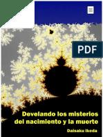 Ikeda, D. Develando los misterios del nacimiento y la muerte. 2012.pdf