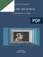 Annette Kuhn - Cine de mujeres. Feminismo y cine.pdf