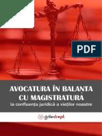 Avocatura În Balanță Cu Magistratura