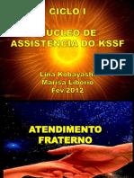 Nucleo_de_Assistencia_KSSF-MarisaL-LinaK.pptx