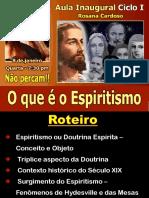O_Que_e_Espiritismo_RosanaC.pptx