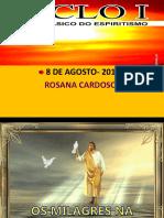Os_Milagres_Na_Visao_Espirita-RosanaC.pptx