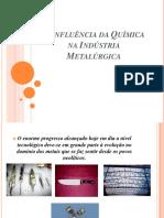 A Influncia Da Qumica Na Indstria Metalrgica2