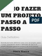 COMO FAZER UM PROJETO PASSO A PASSO - GUIA DEFINITIVO.pdf