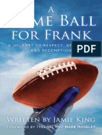 Jamie King - A Game Ball for Frank__ a Journey of Respect, Gratitude, And Redemption