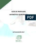 GUÍA DE PROFILAXIS ANTIBIÓTICA QUIRÚRGICA - SADI 2017.pdf