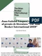 "Lope Hernán Chacón - Juan Gabriel Vásquez, Nominado Al Premio de Literatura ""the Man Booker International 2019"""