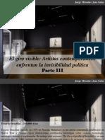 Jorge Miroslav Jara Salas - El Giro Visible, Artistas Contemporáneos Enfrentan La Invisibilidad Política, Parte III