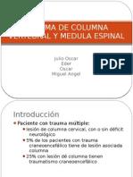 4.- Trauma Vertebral y Medular
