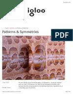 Patterns & Symmetries – Igloo