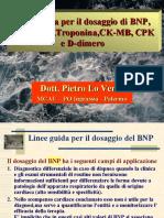Dosaggio Di BNP, Troponina, Cpk, d Dimero, Mioglobina, Forse 2006