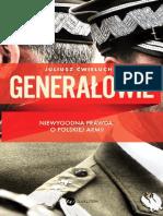 Generałowie. Niewygodna prawda o polskiej armii - Juliusz Ćwieluch.pdf