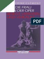 Catherine Clément (auth.) - Die Frau in der Oper_ Besiegt, verraten und verkauft-J.B. Metzler (1992).pdf