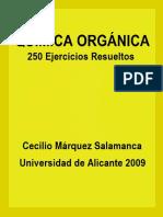 Química Orgánica - 250 Ejercicios Resueltos - Cecilio Márquez Salamanca.pdf