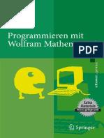 (eXamen.press) Axel Kilian (auth.)-Programmieren mit Wolfram Mathematica®-Springer-Verlag Berlin Heidelberg (2010).pdf