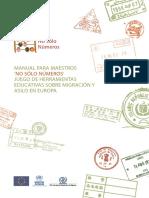 MANUAL PARA MAESTROS 'NO SÓLO NÚMEROS' JUEGO DE HERRAMIENTAS EDUCATIVAS SOBRE MIGRACIÓN Y ASILO EN EUROPA.pdf