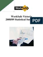 Worksafe Victoria Statistical+Summary 2008-2009