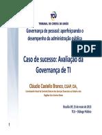 cesso - Avalia__o da Governan_a de TI - Cl_udio Sousa Castello Branco - Coordenador-Geral de Controle Externo dos Servi_os Essenciais.pdf