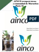 Edgard Raúl Leoni Moreno - Fundación AINCO Recuperó Áreas Verdes Para La Comunidad deMucuritas, Parte II