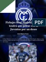 Erick Malpica Flores - Fichajes Real Madrid, Zidane Tendrá Que Pelear Con La Juventus Por Un Deseo