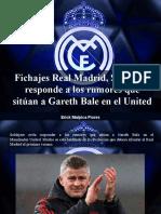 Erick Malpica Flores - Fichajes Real Madrid, Solskjaer Responde a Los Rumores Que Sitúan a Gareth Bale en El United