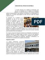 Estructura y Organizacion Del Estado de Guatemala