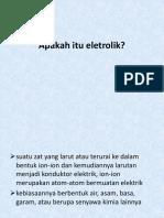 Apakah Itu Eletrolik
