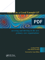 How to be a Good Enough GP Surviving and Thriving in the New Primary Care Organisations.pdf