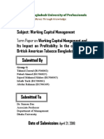 Working Capital Mangement and Its Impact on Profitabilty In the Context of British American Tobacco (BAT) Bangladesh Ltd.