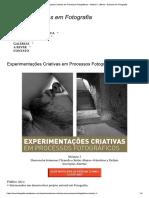 Experimentações Criativas Em Processos ...Dulo 1 _ Rever - Estudos Em Fotografia